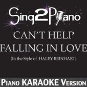 Can't Help Falling in Love (In the Style of Haley Reinhart) [Piano Karaoke Version]