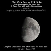 The Very Best of Eric Satie: Gymnopédies & Gnossiennes for Piano, Violin, Flute & Guitar