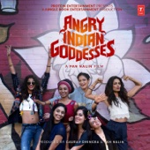 Angry Indian Goddesses (Original Motion Picture Soundtrack) - EP