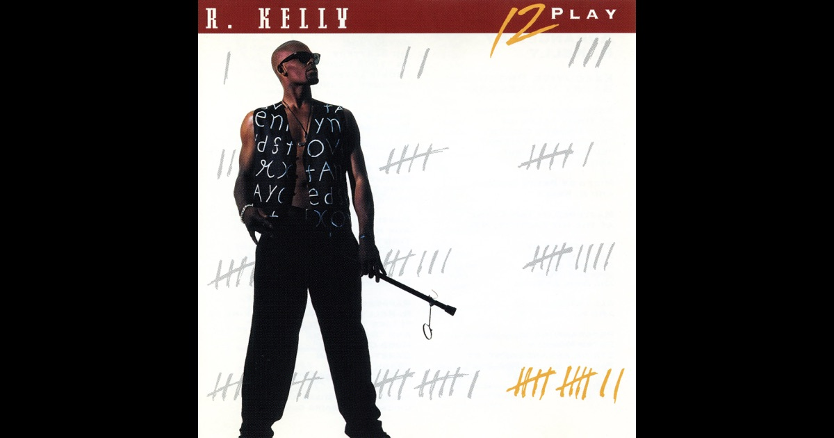 R Kelly  12 Play FULL ALBUM