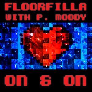FLOORFILLA  WITH P. MOODY - Moody On & on