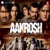 Aakrosh Original Motion Picture Soundtrack