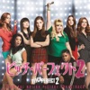 Pitch Perfect 2 (Special Edition) [Original Motion Picture Soundtrack]
