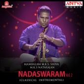 Nadaswaram, Vol. 2: Mambalam M. K. S. Shiva & M. K. S Natarajan