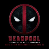 Deadpool (Original Motion Picture Soundtrack) - Junkie XL, Junkie XL