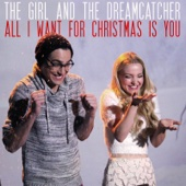 All I Want for Christmas Is You - The Girl and The Dreamcatcher Cover Art