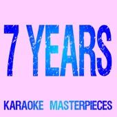 Listen to 7 Years (Originally Performed by Lukas Graham) [Instrumental Karaoke Version] music video