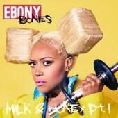 Milk & Honey, Pt. 1 - EP