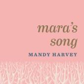 Mara's Song - Mandy Harvey