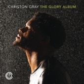 The Glory Album - Christon Gray