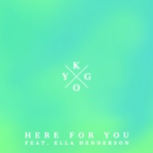[Download] Here for You (feat. Ella Henderson) MP3