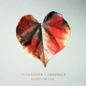 Made for You - Alexander Cardinale