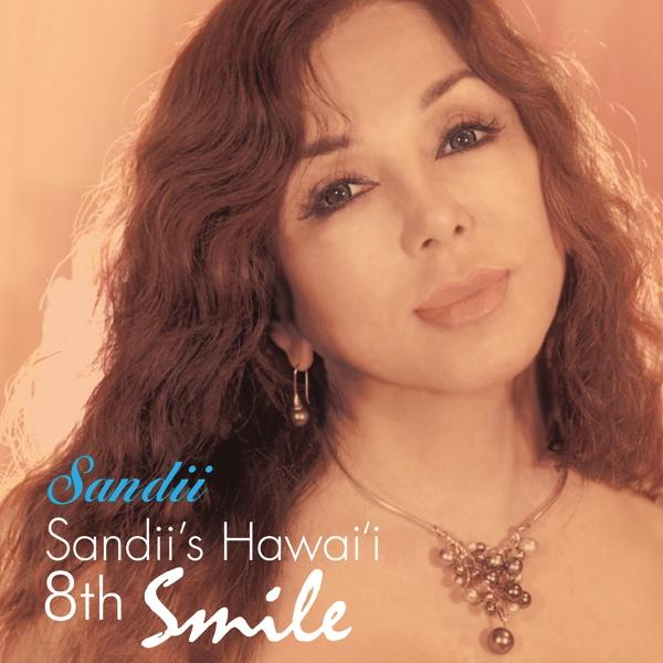 Sandii's Hawai'i 8th - Smile | sandii