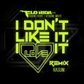 I Don't Like It, I Love It (feat. Robin Thicke & Verdine White) [Kasum Remix] - Single
