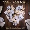 SDP - Ich will nur dass du weißt (feat. Adel Tawil) [Radio Edit] artwork