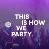 This Is How We Party - Single, Equippers Revolution