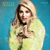 Title - Meghan Trainor Cover Art