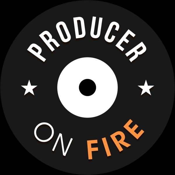 Producer On Fire