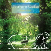 Nature Cafe~Forest&Bird