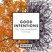 Good Intentions (feat. BullySongs) [Remixes] - Single cover art