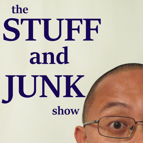 the Stuff and Junk show - Who What Where's Why