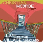 Christian McBride Trio - Live at the Village Vanguard  artwork