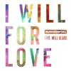 I Will For Love (feat. Will Heard) - Single, Rudimental
