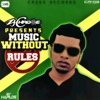 ZJ Chrome Presents Music Without Rules, 2015