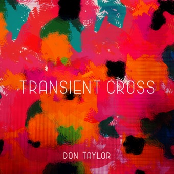 Transient Cross – Don Taylor