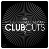 Milk & Sugar Club Cuts, Vol. 7 - Various Artists