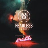 Brighter - FEARLESS BND