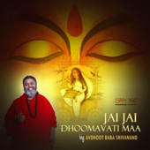 ShivYog Chants Jai Jai Dhoomavati Maa