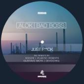 Alok, Bad Boss & Bas Boss - Just F*ck (Remixes) - EP artwork