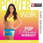 Power - Walk Pop Divas Workout (60 Minute Non-Stop Workout Mix Moderate Pace)