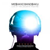 Mesakke Bangsaku Jakarta (Live) - Sebelum Keriangan