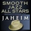 Smooth Jazz All Stars Renditions of Jaheim