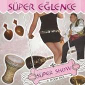 Süper Show Süper Eğlence (16 Seçkin Eser)