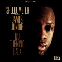 No Turning Back (feat. james junior) - Speedometer