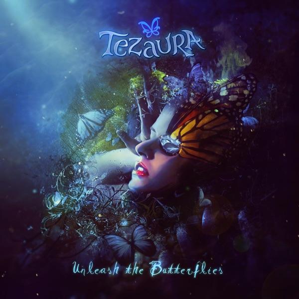 Tezaura Unleash the Butterflies Album Cover