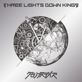 Glorious Days - THREE LIGHTS DOWN KINGS
