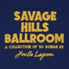 Buy Savage Hills Ballroom by Youth Lagoon on iTunes (另類音樂)