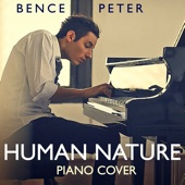 Ustaw na halo granie Human Nature Piano Cover Bence Peter