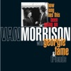 How Long Has This Been Going On, Van Morrison