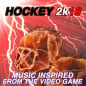 Hockey 2k16: Music Inspired from the Video Game