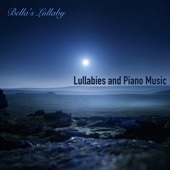 Lullabies and Piano Music - Romantic Melodies and Love Songs Piano Music Collection