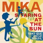 Staring At the Sun (Tant que j'ai le soleil) [French Version] - Single