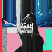 DEAN - I'm Not Sorry (feat. Eric Bellinger) artwork