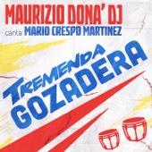 Tremenda Gozadera (feat. Mario Crespo Martinez)
