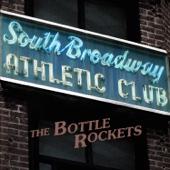 The Bottle Rockets - South Broadway Athletic Club  artwork