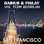 San Francisco (Darius & Finlay Vs. Tom Borijn) [Radio Mix] - Darius & Finlay & Tom Borijn